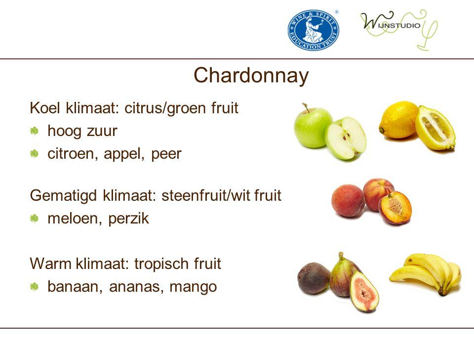 Chardonnay Koel klimaat: citrus/groen fruit hoog zuur