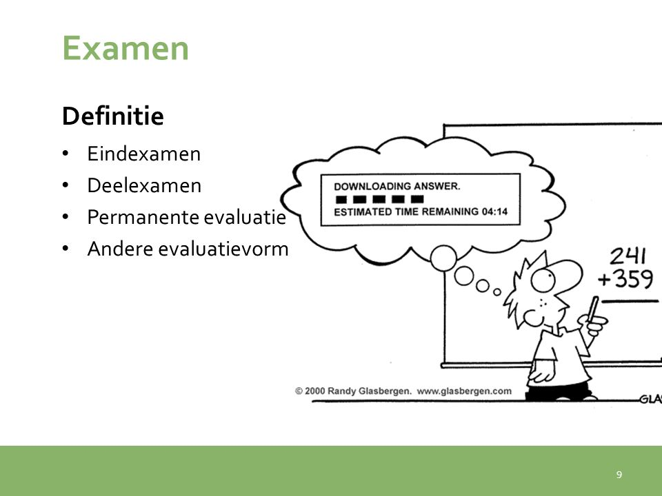 Examen Definitie Eindexamen Deelexamen Permanente evaluatie