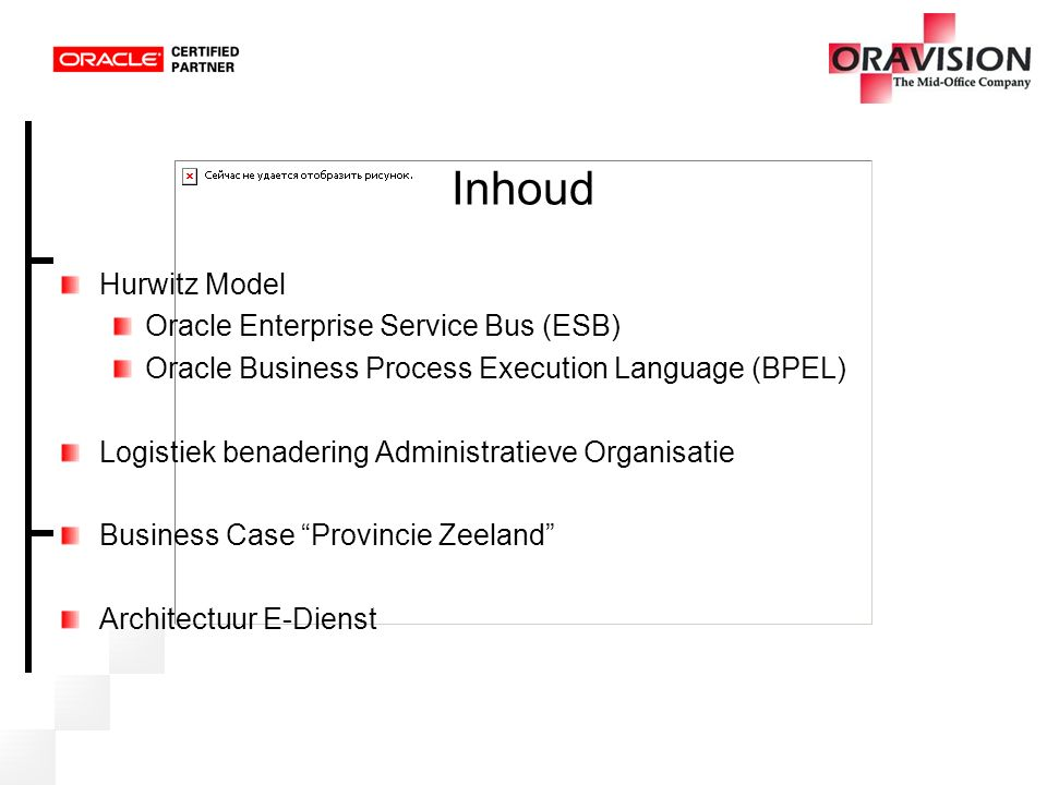 Inhoud Hurwitz Model Oracle Enterprise Service Bus (ESB)