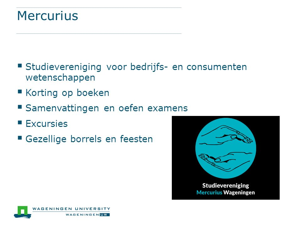 Mercurius Studievereniging voor bedrijfs- en consumenten wetenschappen