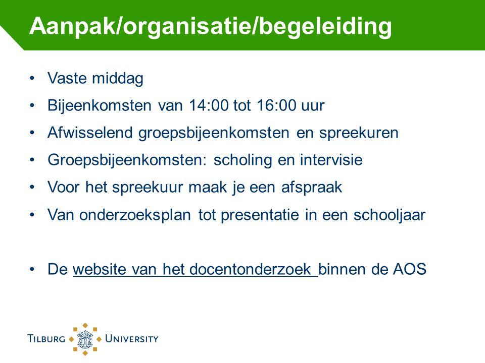 Aanpak/organisatie/begeleiding