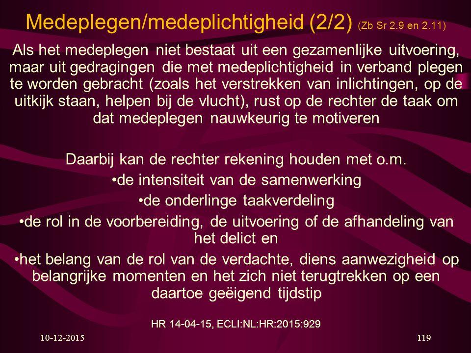 Medeplegen/medeplichtigheid (2/2) (Zb Sr 2.9 en 2.11)
