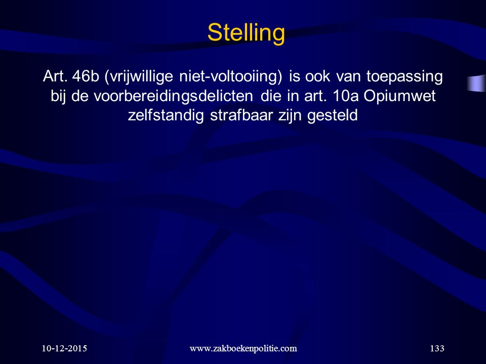 Stelling Art. 46b (vrijwillige niet-voltooiing) is ook van toepassing