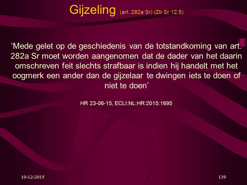 Gijzeling (art. 282a Sr) (Zb Sr 12.5)
