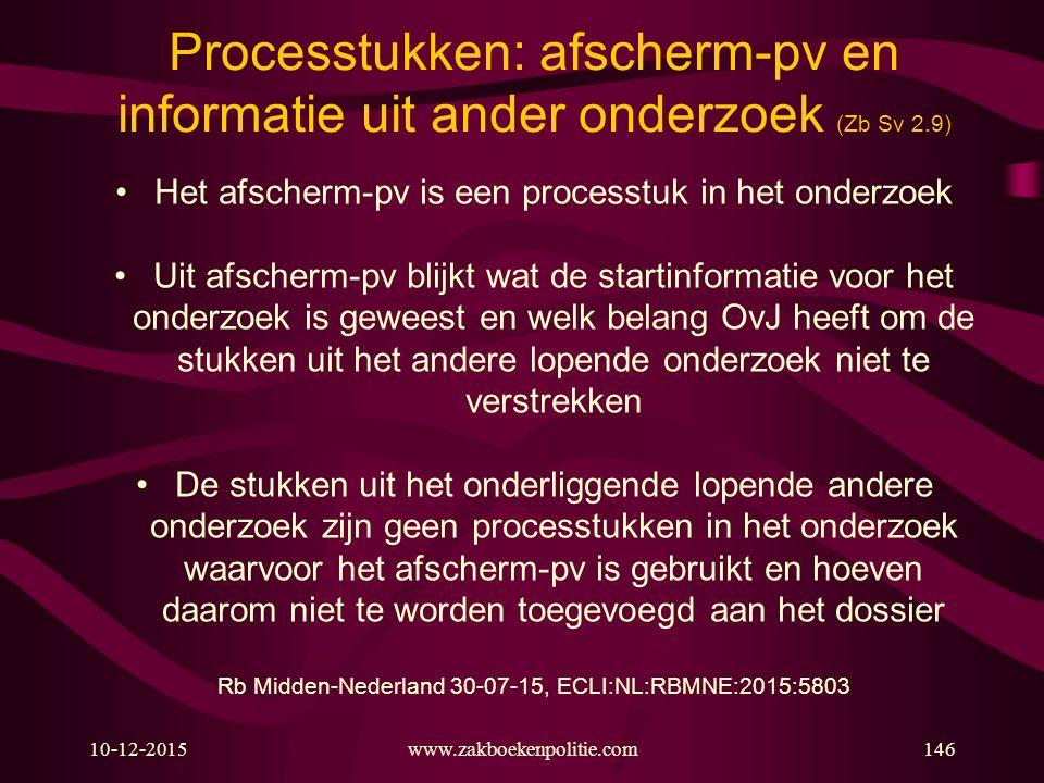 Processtukken: afscherm-pv en informatie uit ander onderzoek (Zb Sv 2