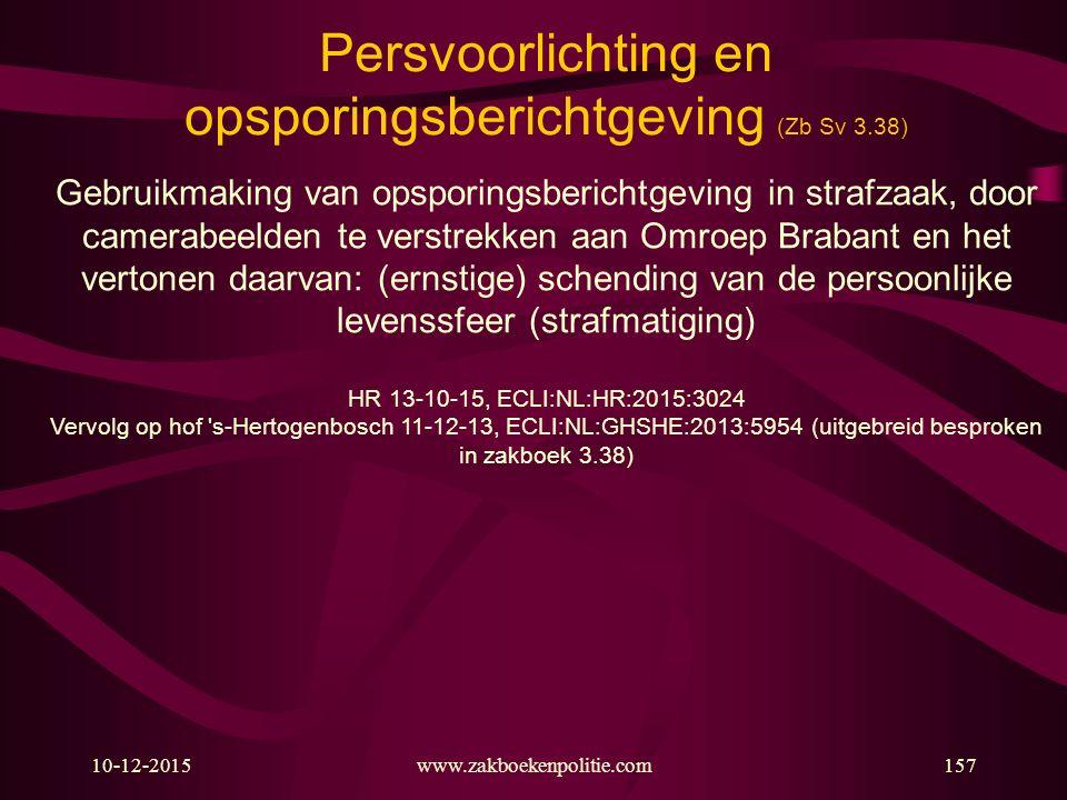 Persvoorlichting en opsporingsberichtgeving (Zb Sv 3.38)