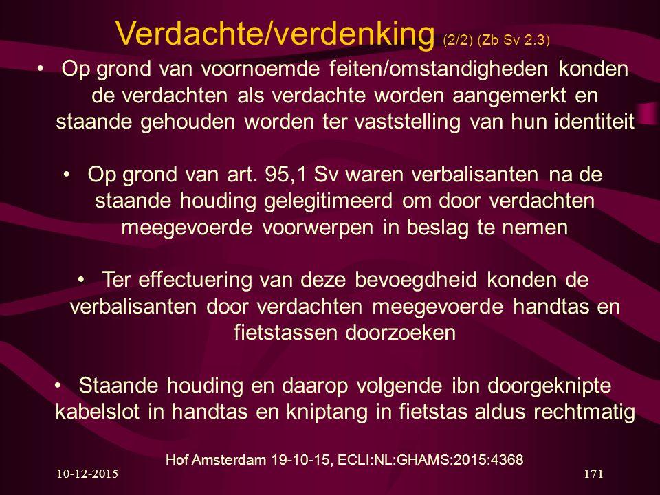 Verdachte/verdenking (2/2) (Zb Sv 2.3)