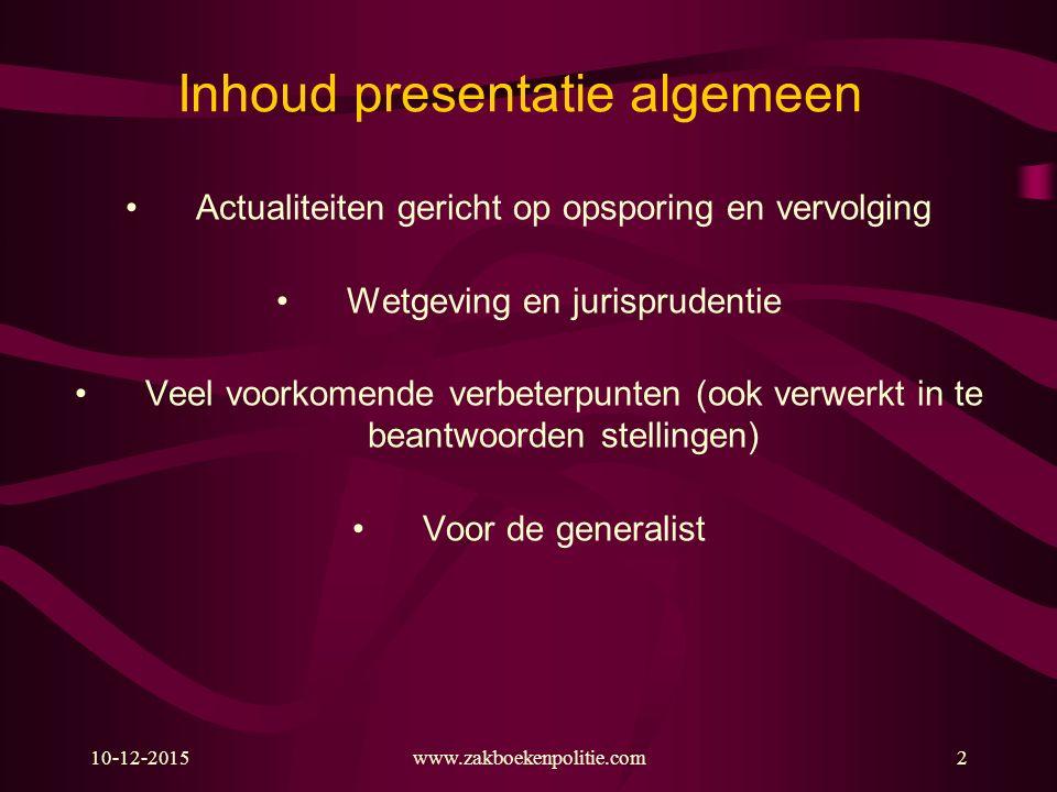 Inhoud presentatie algemeen