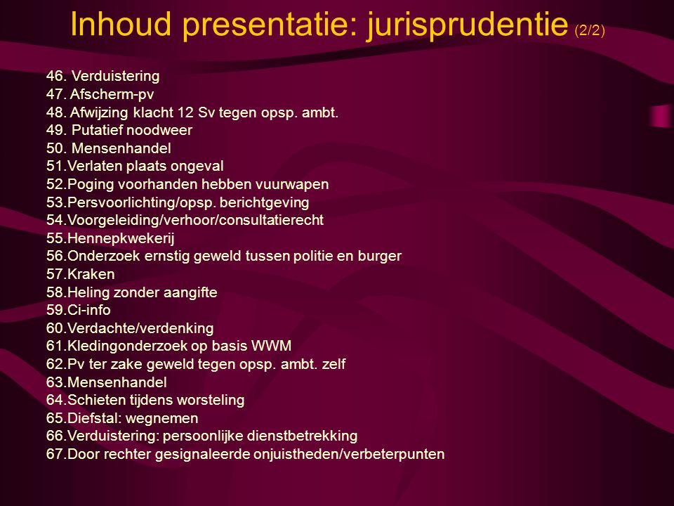 Inhoud presentatie: jurisprudentie (2/2)
