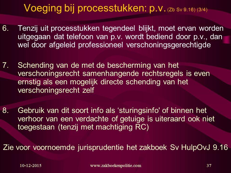 Voeging bij processtukken: p.v. (Zb Sv 9.16) (3/4)