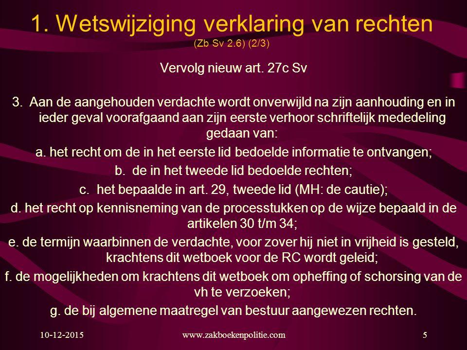 1. Wetswijziging verklaring van rechten (Zb Sv 2.6) (2/3)