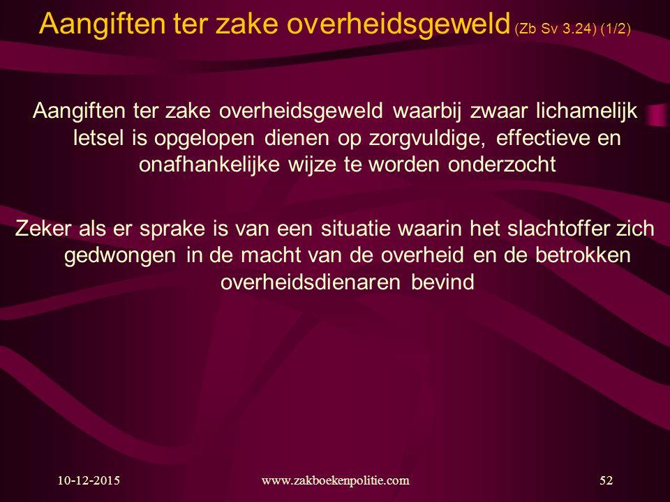 Aangiften ter zake overheidsgeweld (Zb Sv 3.24) (1/2)
