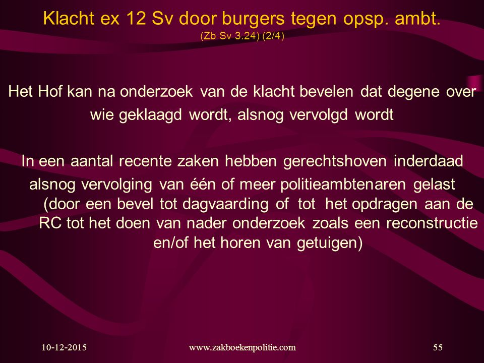 Klacht ex 12 Sv door burgers tegen opsp. ambt. (Zb Sv 3.24) (2/4)