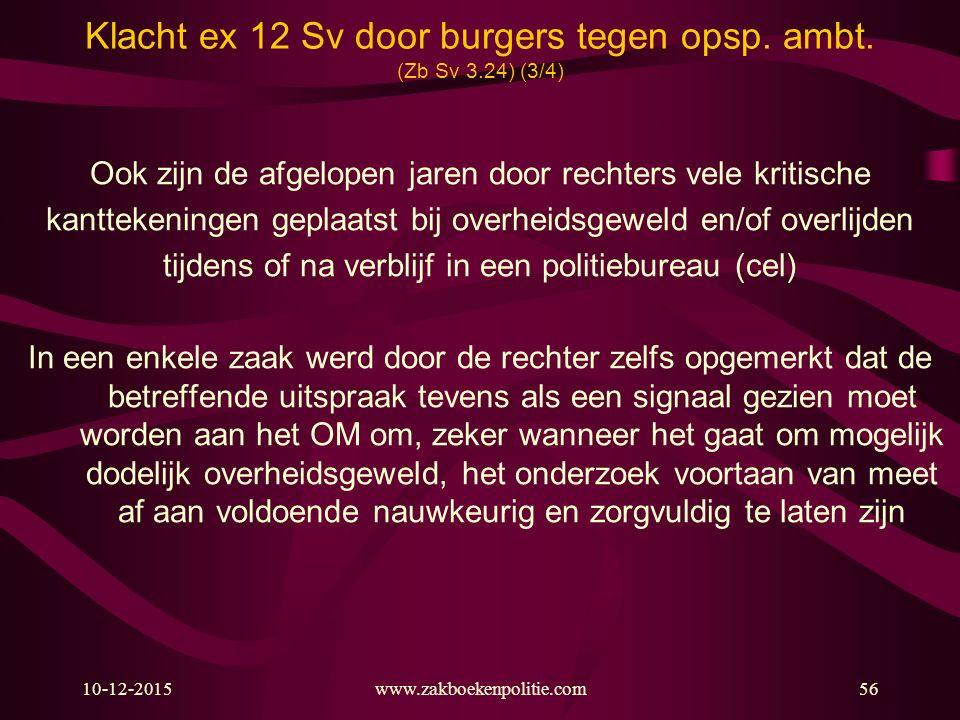 Klacht ex 12 Sv door burgers tegen opsp. ambt. (Zb Sv 3.24) (3/4)