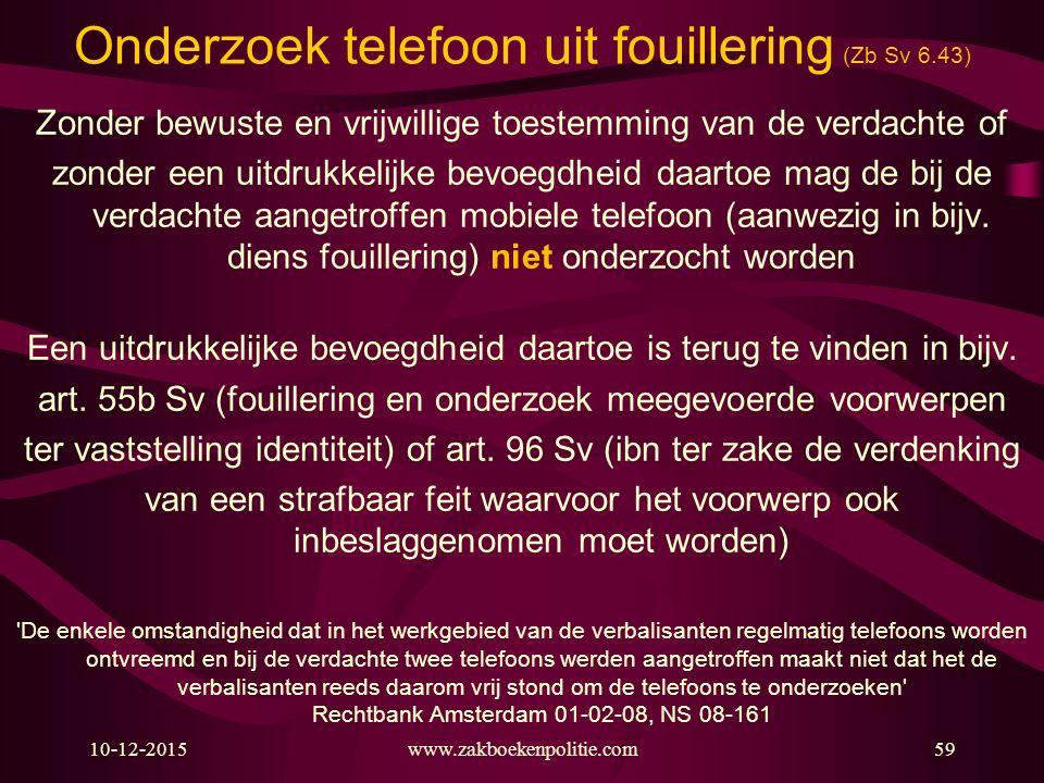 Onderzoek telefoon uit fouillering (Zb Sv 6.43)
