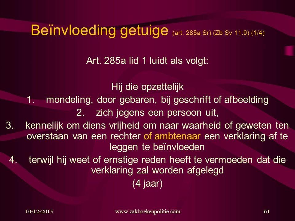 Beïnvloeding getuige (art. 285a Sr) (Zb Sv 11.9) (1/4)