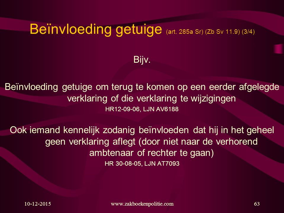 Beïnvloeding getuige (art. 285a Sr) (Zb Sv 11.9) (3/4)