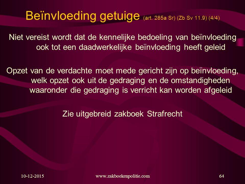Beïnvloeding getuige (art. 285a Sr) (Zb Sv 11.9) (4/4)
