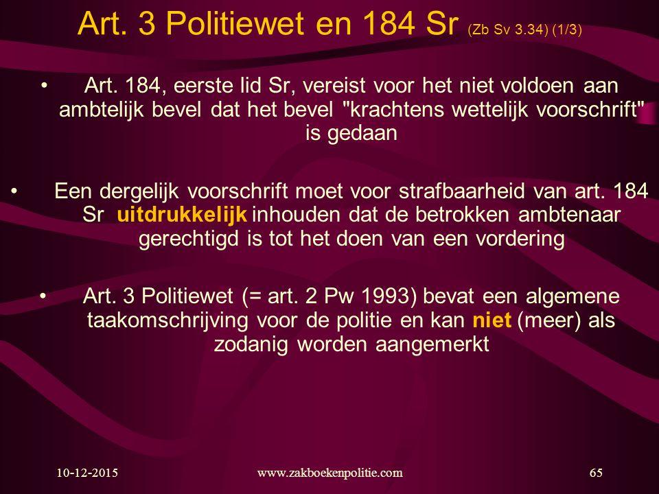 Art. 3 Politiewet en 184 Sr (Zb Sv 3.34) (1/3)