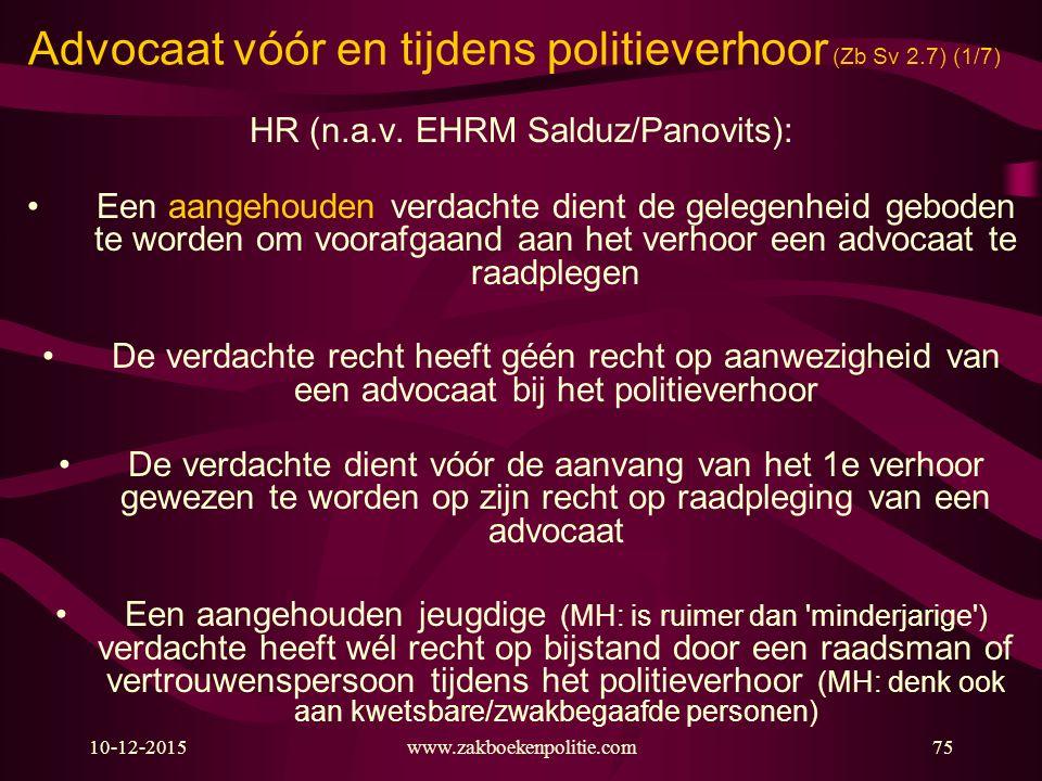 Advocaat vóór en tijdens politieverhoor (Zb Sv 2.7) (1/7)