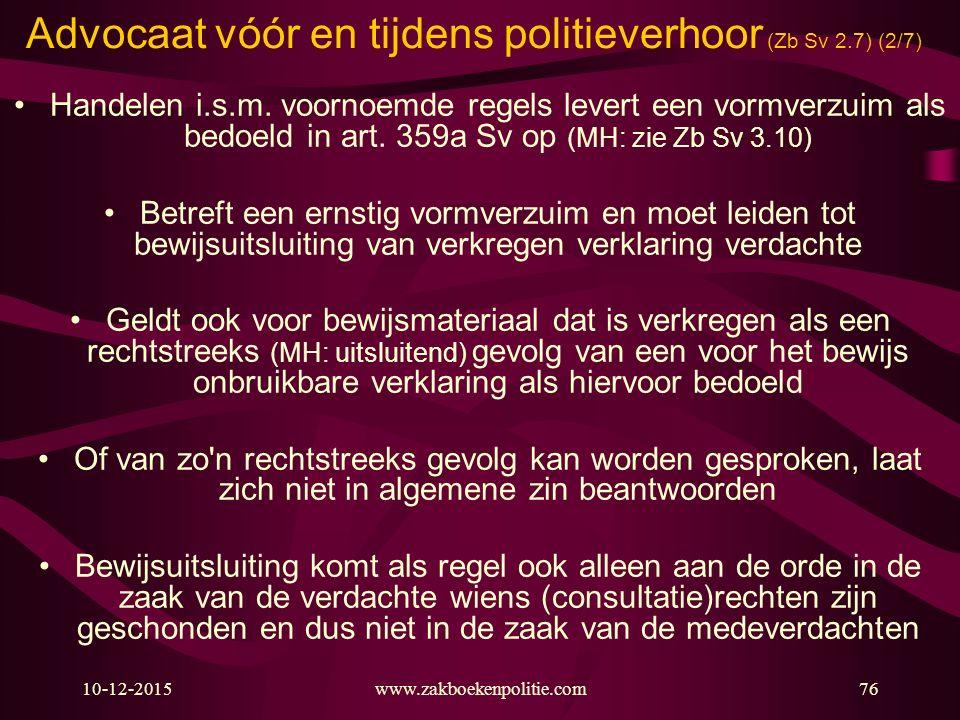 Advocaat vóór en tijdens politieverhoor (Zb Sv 2.7) (2/7)
