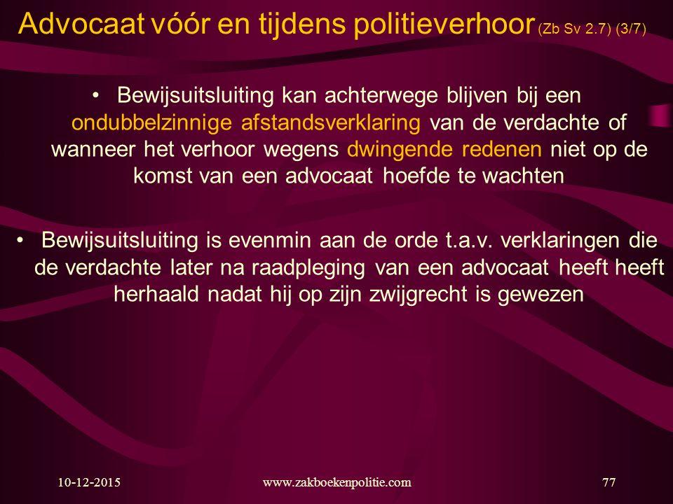 Advocaat vóór en tijdens politieverhoor (Zb Sv 2.7) (3/7)