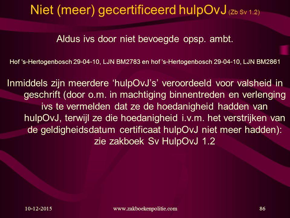 Niet (meer) gecertificeerd hulpOvJ (Zb Sv 1.2)