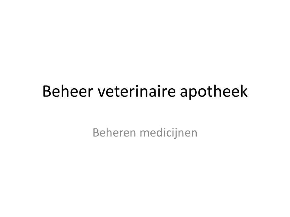 Beheer veterinaire apotheek