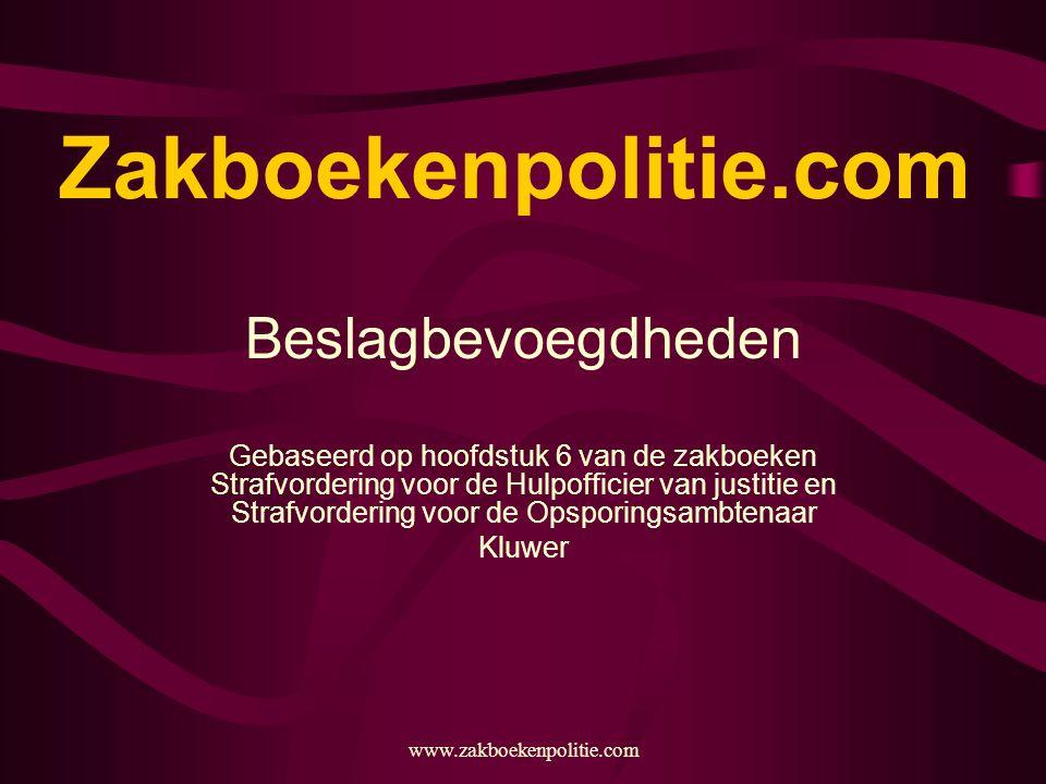 Zakboekenpolitie.com Beslagbevoegdheden
