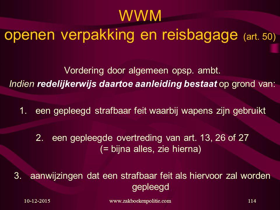 WWM openen verpakking en reisbagage (art. 50)