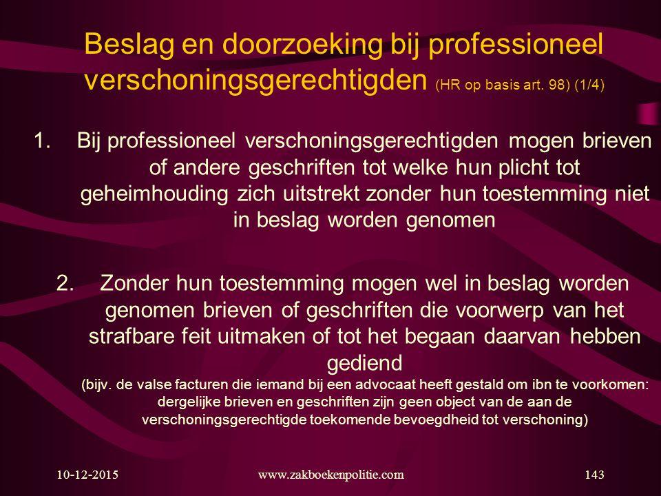 Beslag en doorzoeking bij professioneel verschoningsgerechtigden (HR op basis art. 98) (1/4)
