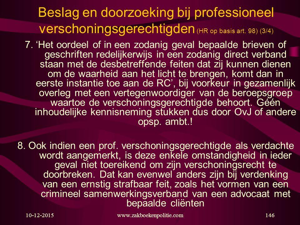 Beslag en doorzoeking bij professioneel verschoningsgerechtigden (HR op basis art. 98) (3/4)