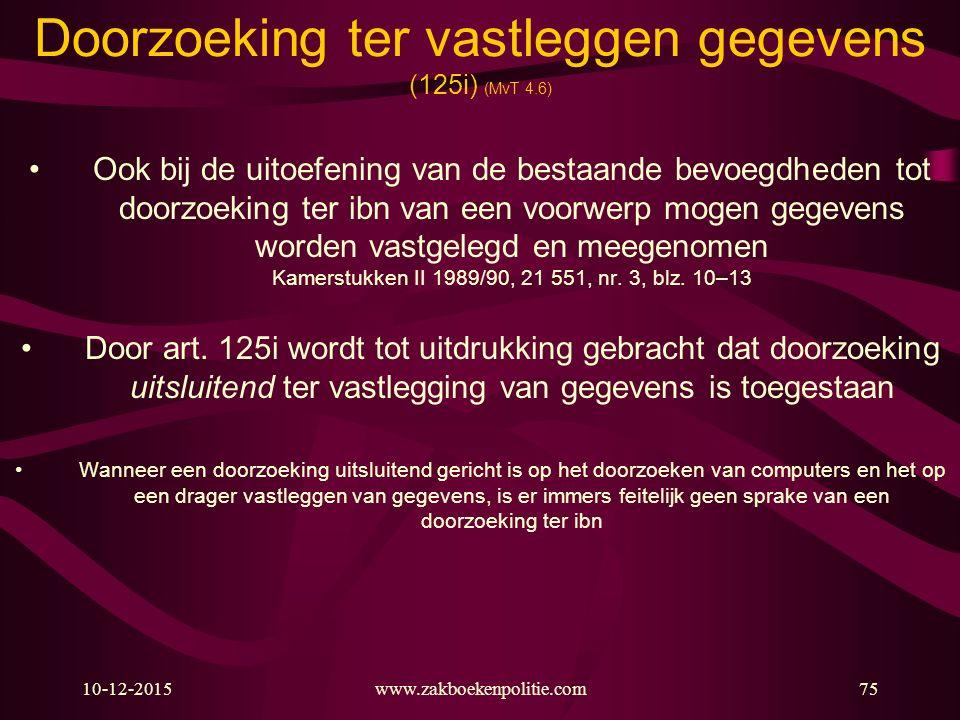 Doorzoeking ter vastleggen gegevens (125i) (MvT 4.6)