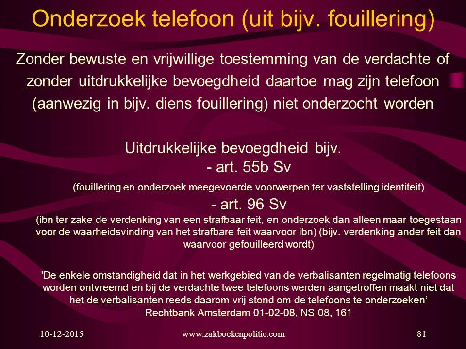 Onderzoek telefoon (uit bijv. fouillering)