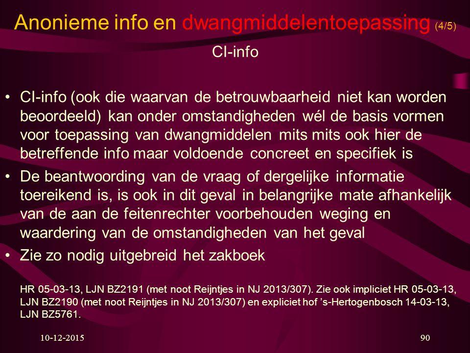 Anonieme info en dwangmiddelentoepassing (4/5)
