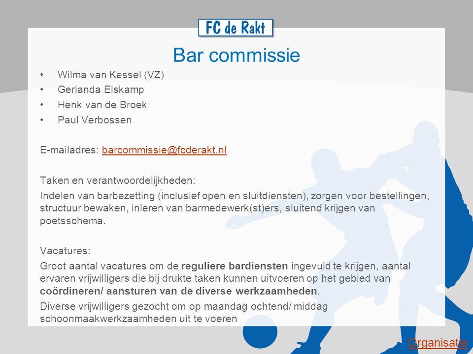 Bar commissie Organisatie Wilma van Kessel (VZ) Gerlanda Elskamp