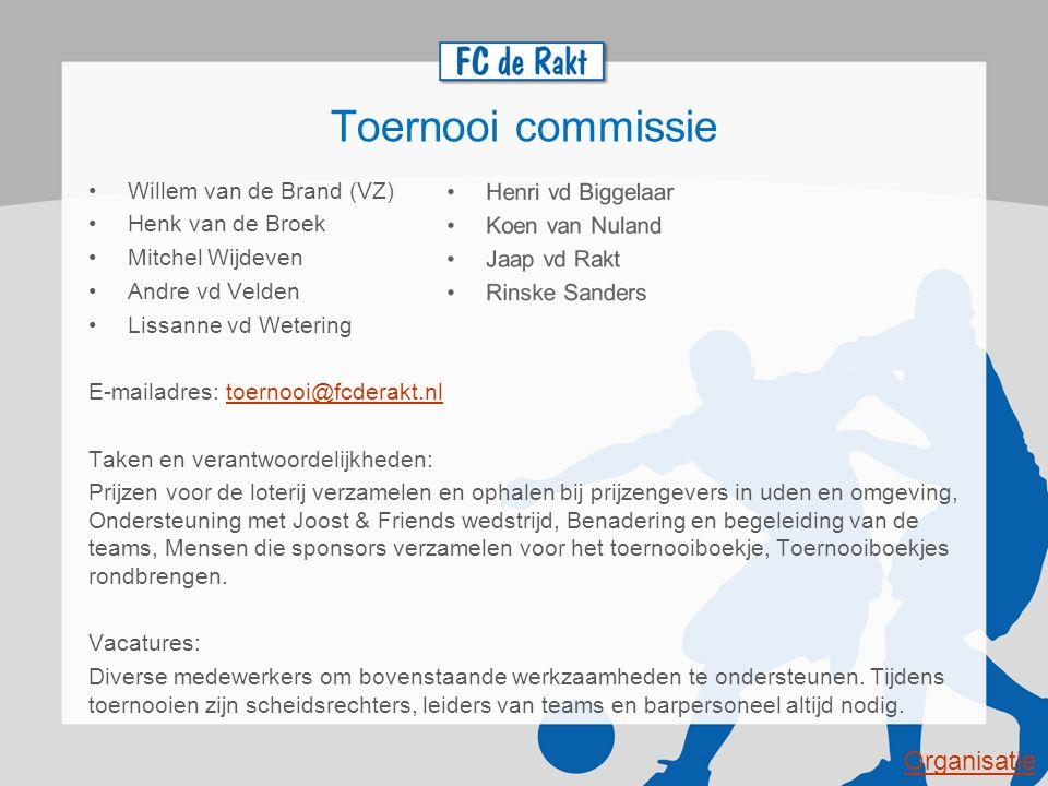 Toernooi commissie Organisatie Willem van de Brand (VZ)