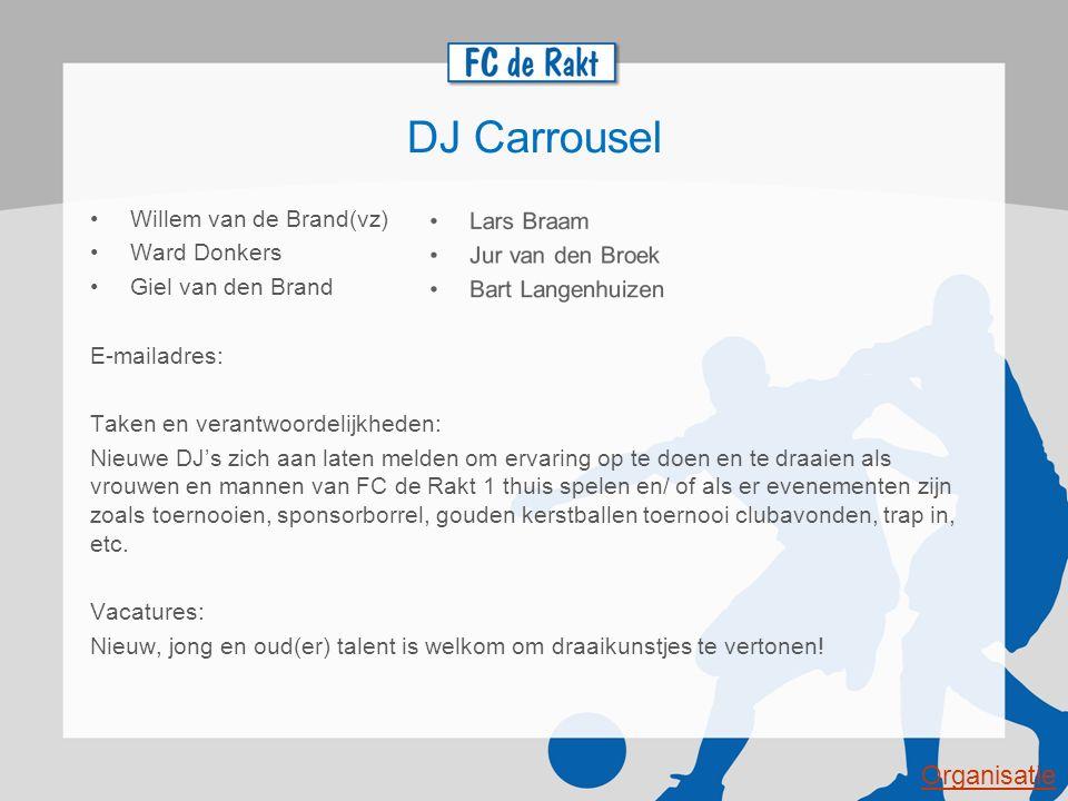 DJ Carrousel Organisatie Willem van de Brand(vz) Ward Donkers