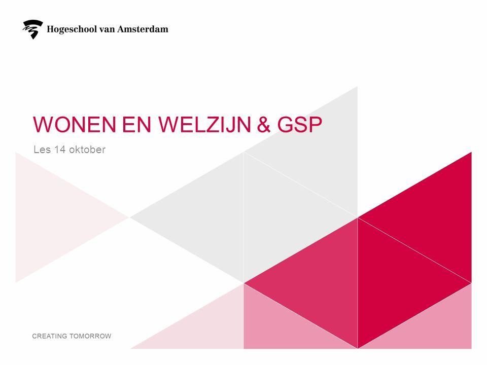 Wonen en Welzijn & GSP Les 14 oktober