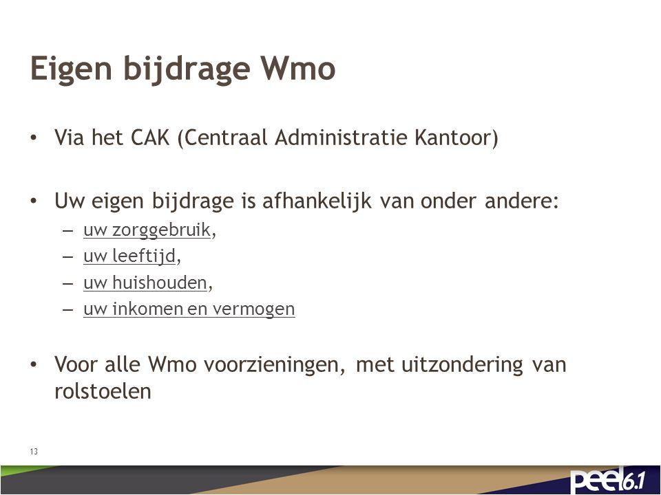 Eigen bijdrage Wmo Via het CAK (Centraal Administratie Kantoor)