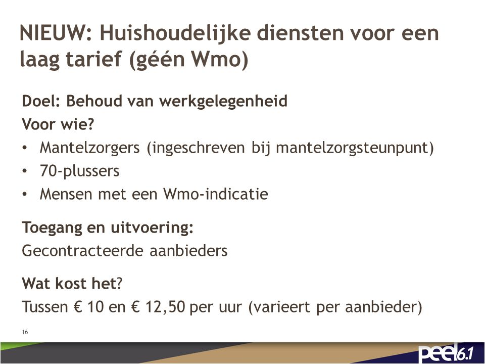 NIEUW: Huishoudelijke diensten voor een laag tarief (géén Wmo)
