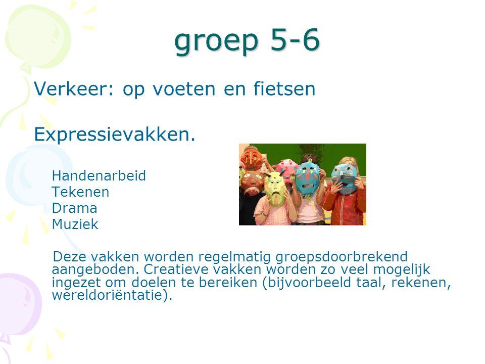 groep 5-6 Verkeer: op voeten en fietsen Expressievakken. Handenarbeid