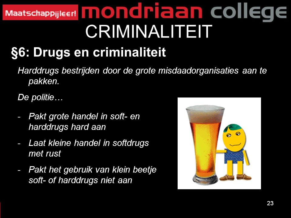 CRIMINALITEIT §6: Drugs en criminaliteit