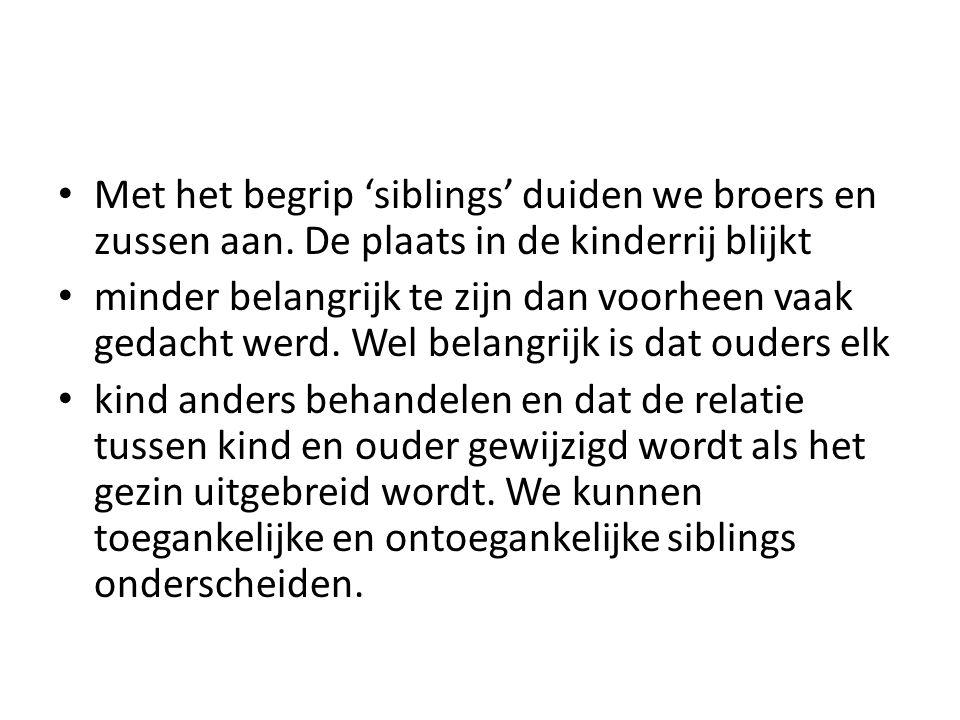 Met het begrip 'siblings' duiden we broers en zussen aan