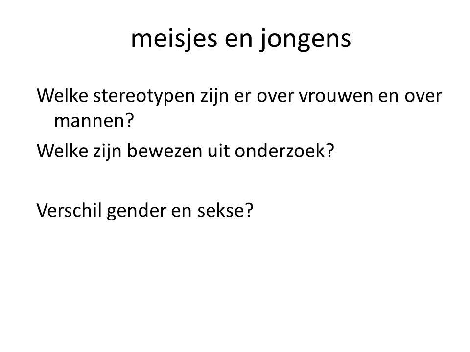 meisjes en jongens Welke stereotypen zijn er over vrouwen en over mannen.