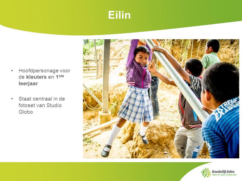 Eilin Hoofdpersonage voor de kleuters en 1ste leerjaar