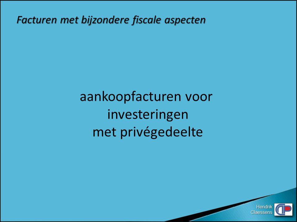 aankoopfacturen voor investeringen met privégedeelte