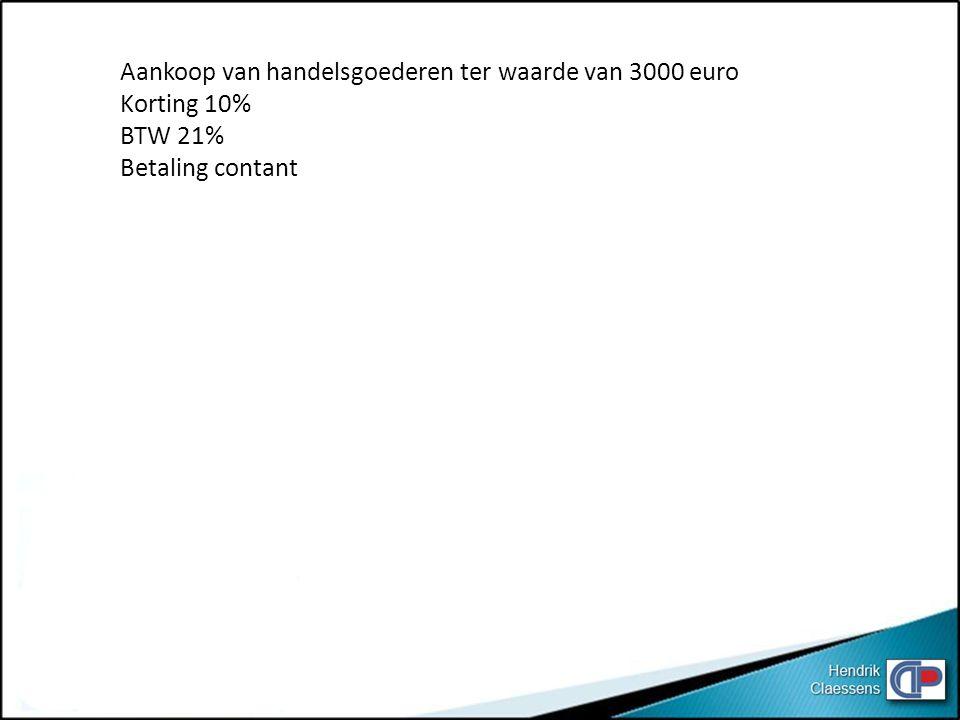 Aankoop van handelsgoederen ter waarde van 3000 euro