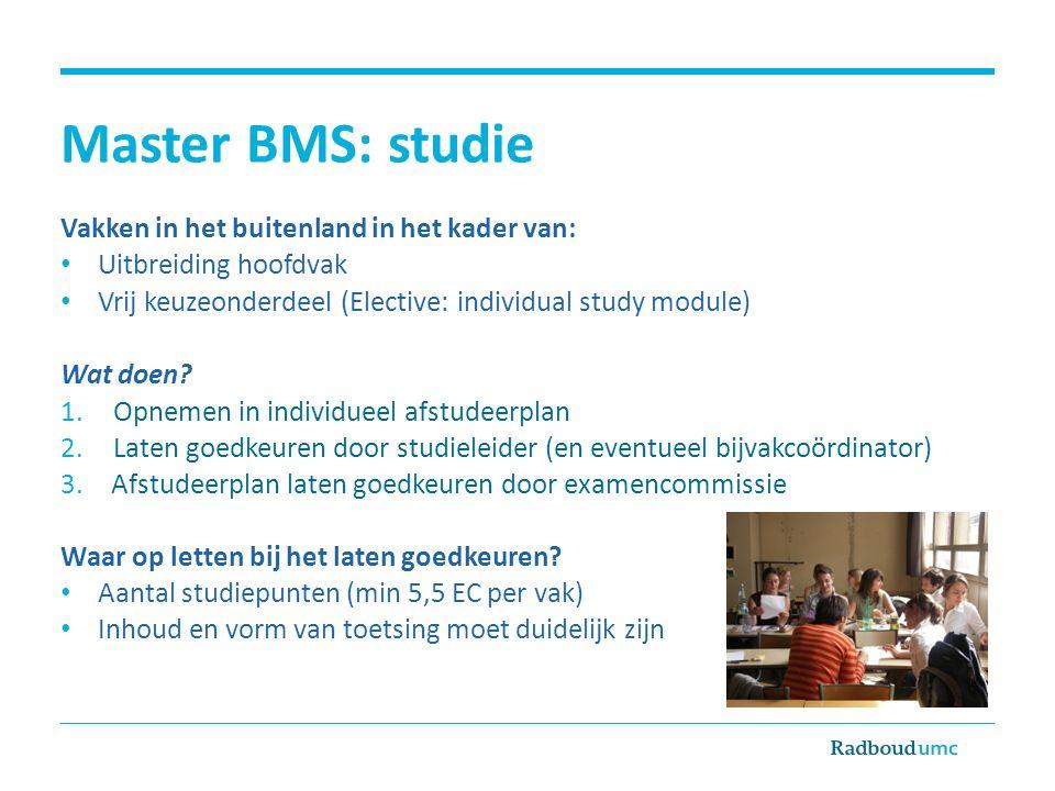 Master BMS: studie Vakken in het buitenland in het kader van: