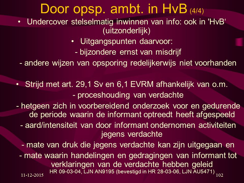 Door opsp. ambt. in HvB (4/4)